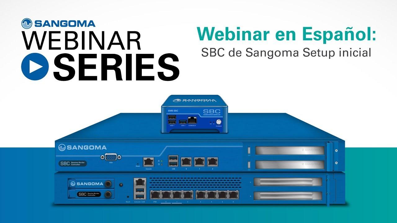 SBC de Sangoma – Setup inicial