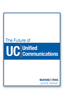The Future of Unified Communications (UC) - A White Paper from Sangoma